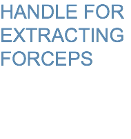 HANDLE FOR EXTRACTING FORCEPS